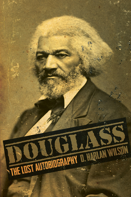 Douglass: The Lost Autobiography