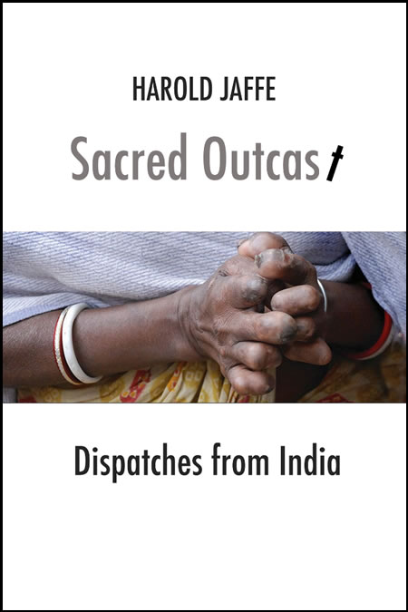 Sacred Outcast: Dispatches from India