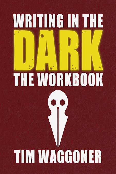 Writing in the Dark: The Workbook